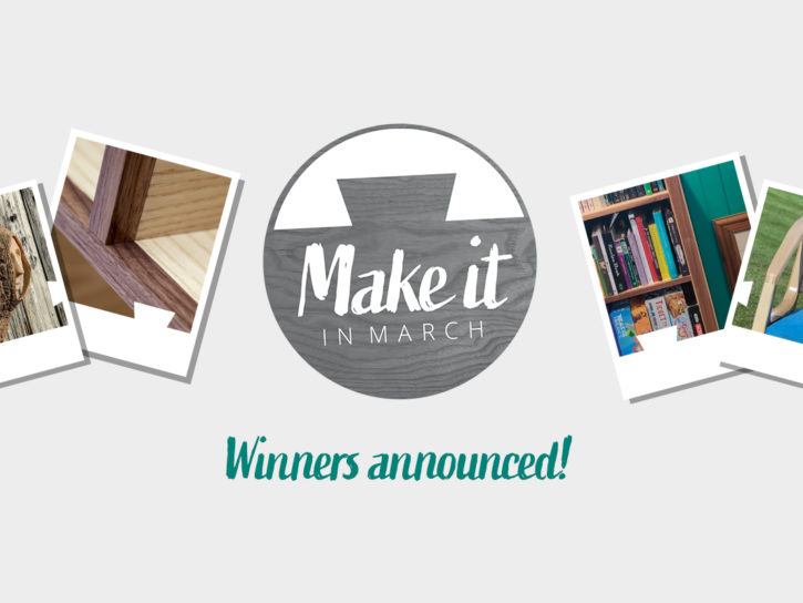 Make it in March - winners announced!
