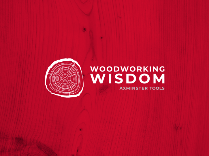 Woodworking Wisdom